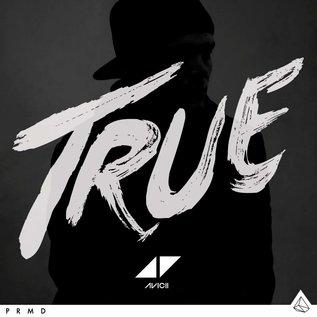 Avicii – True LP