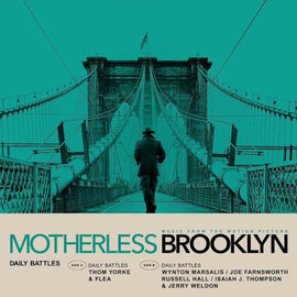 "Thom Yorke / Wynton Marsalis  ‎– Daily Battles (Music From The Motion Picture ""Motherless Brooklyn"")"