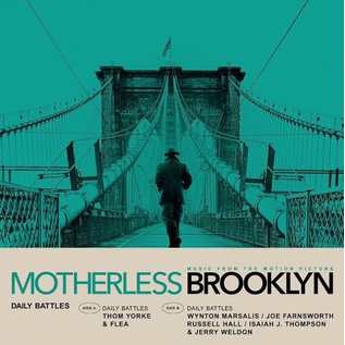"""Thom Yorke / Wynton Marsalis  – Daily Battles (Music From The Motion Picture """"Motherless Brooklyn"""")"""