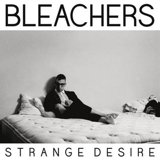 Bleachers -- Strange Desire LP