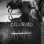 Neil Young with Crazy Horse ‎– Colorado LP + 7""
