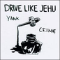 Drive Like Jehu ‎– Yank Crime LP w/ 7""