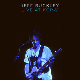 Jeff Buckley - Live On KCRW: Morning Becomes Eclectic LP