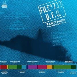 Various Artists - File #733 U.F.O. - Further Investigation LP