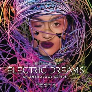 Various ‎– Philip K. Dick's Electric Dreams: An Anthology Series (Original Soundtrack) LP
