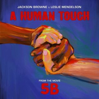 "Jackson Browne & Leslie Mendelson - A Human Touch 12"" vinyl single"