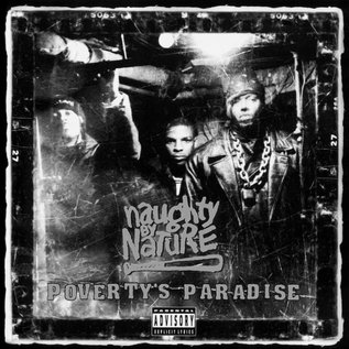 Naughty By Nature - Poverty's Paradise (25th Anniversary Limited Edition) LP