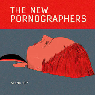 "New Pornographers - Stand-Up 7"""