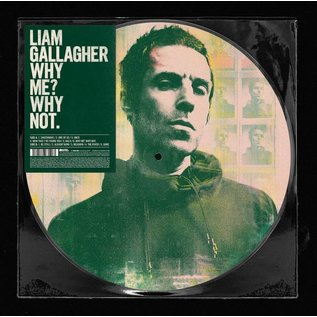 Liam Gallagher - Why Me? Why Not. LP picture disc