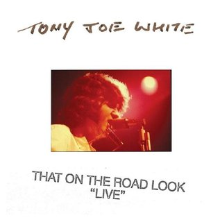 Tony Joe White - That on the Road Look LP white vinyl