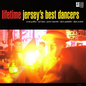 Lifetime – Jersey's Best Dancers LP clear vinyl