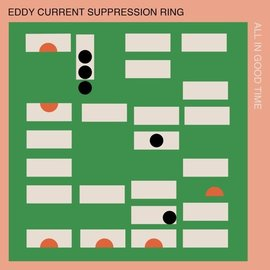 Eddy Current Suppression Ring  - All In Good Time LP