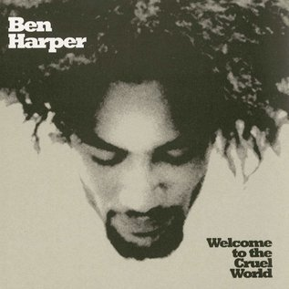 Ben Harper ‎– Welcome To The Cruel World LP