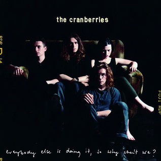 Cranberries ‎– Everybody Else Is Doing It, So Why Can't We? LP