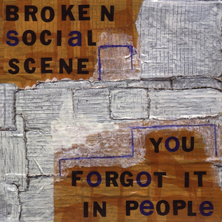 Broken Social Scene – You Forgot It In People LP