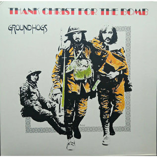 Groundhogs ‎– Thank Christ for the Bomb LP