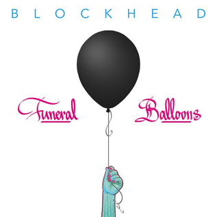 Blockhead – Funeral Balloons LP