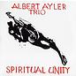 Albert Ayler Trio – Spiritual Unity