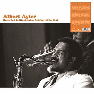 Albert Ayler ‎– Recorded in Stockholm, October 25th, 1962 LP