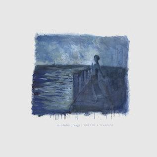 Mandolin Orange – Tides Of A Teardrop LP
