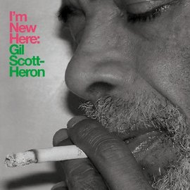 Gil Scott-Heron – I'm New Here LP 10th anniversary expanded edition