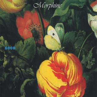 Morphine ‎– Good LP