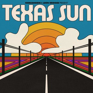 "Khruangbin & Leon Bridges – Texas Sun EP 12"""