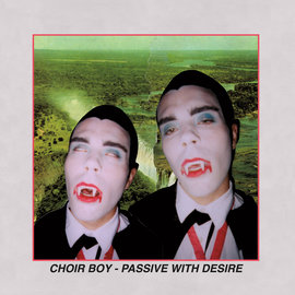 Choir Boy - Passive with Desire LP opaque violet vinyl