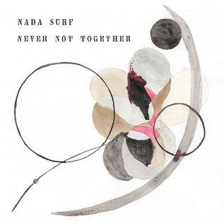 Nada Surf – Never Not Together LP gray vinyl