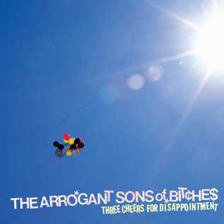 Arrogant Sons of Bitches – Three Cheers For Disappointment LP red vinyl