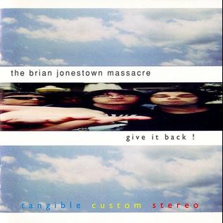 Brian Jonestown Massacre – Give It Back! LP