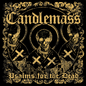 Candlemass -- Psalms For The Dead LP