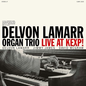 Delvon LaMarr Organ Trio ‎– Live At KEXP! LP