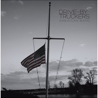 Drive-By Truckers - American Band LP