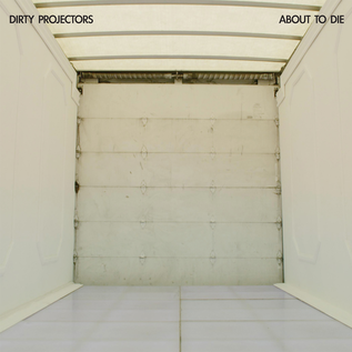 """Dirty Projectors – About To Die EP 12"""" vinyl"""