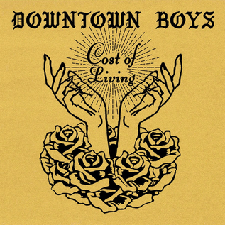 Downtown Boys – Cost Of Living LP LOSER edition yellow vinyl