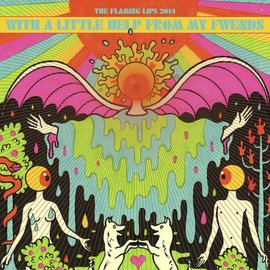 Flaming Lips – With A Little Help From My Fwends LP orange fluorescent vinyl