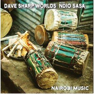Dave Sharp Worlds With Ndio Sasa – Nairobi Music LP
