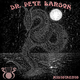 Dr. Pete Larson And His Cytotoxic Nyatiti Band ‎– Misiginebig LP