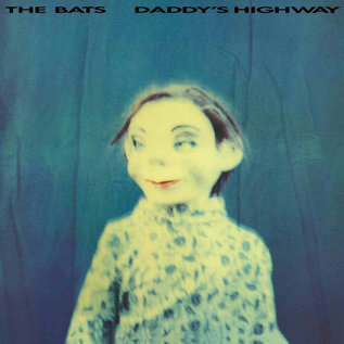 Bats – Daddy's Highway LP