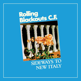 Rolling Blackouts Coastal Fever - Sideways to New Italy LP LOSER edition