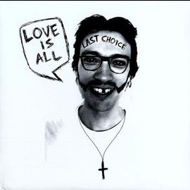 Love Is All – Last Choice EP 12' vinyl