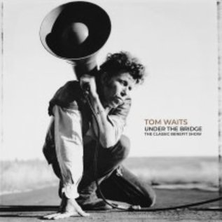 Tom Waits ‎– Under The Bridge: The Classic Benefit Show LP