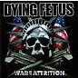 Dying Fetus – War Of Attrition LP