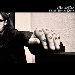 Mark Lanegan ‎– Straight Songs of Sorrow LP