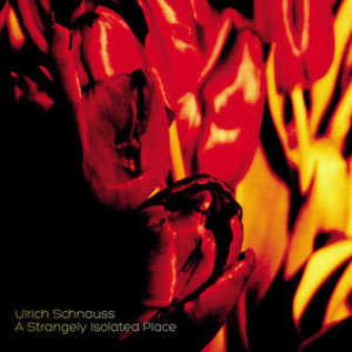 Ulrich Schnauss ‎– A Strangely Isolated Place LP