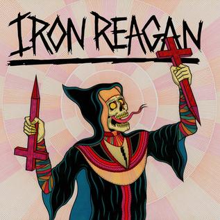 Iron Reagan – Crossover Ministry LP