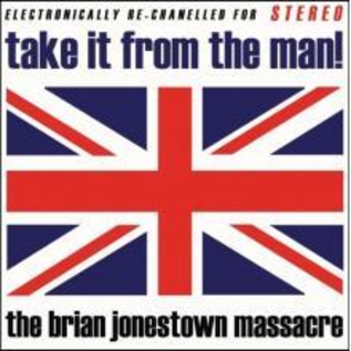 Brian Jonestown Massacre – Take It From The Man! LP