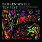 Broken Water – Tempest LP