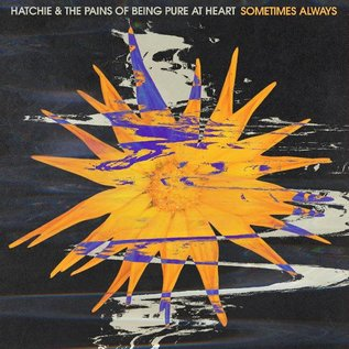 """Hatchie & Pains Of Being Pure At Heart - Sometimes Always / Adored 7"""" purple vinyl"""